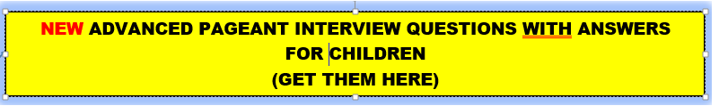 advanced pageant interview questions for children