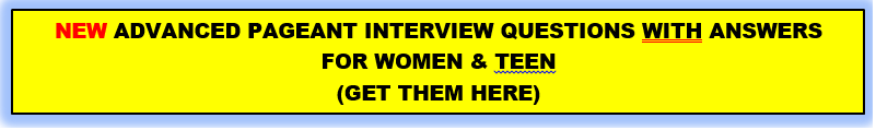 advanced pageant interview questions for women and teen