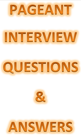 Advanced Pageant Interview Questions & Answers